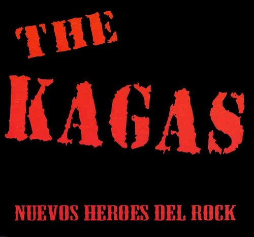 LP. The Kagas: Nuevos héroes del rock