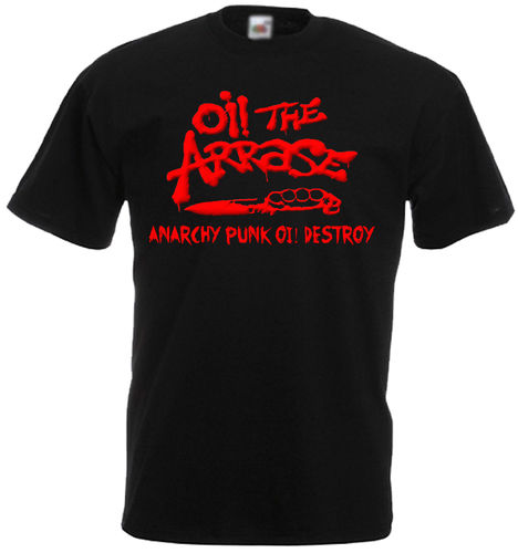 Camiseta Oi! the arrase, Anarchy....