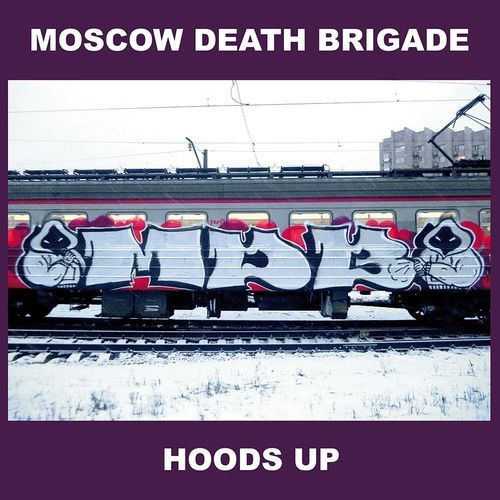 "LP MOSCOW DEATH BRIGADE ""HOODS UP"""